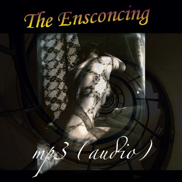 The Ensconcing (mp3)